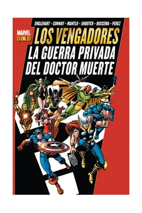 LOS VENGADORES: LA GUERRA PRIVADA DEL DR. MUERTE (MARVEL GOLD)