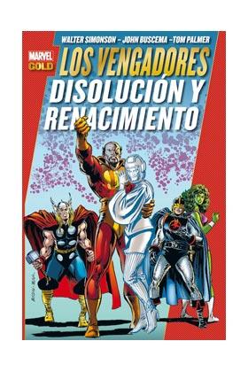 LOS VENGADORES: DISOLUCION Y RENACIMIENTO  (MARVEL GOLD)