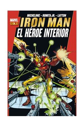 IRON MAN: EL HEROE INTERIOR (MARVEL GOLD)