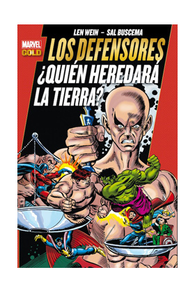 LOS DEFENSORES ¿QUIEN HEREDARA LA TIERRA? (MARVEL GOLD)