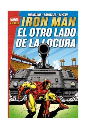 IRON MAN: EL OTRO LADO DE LA LOCURA (MARVEL GOLD)
