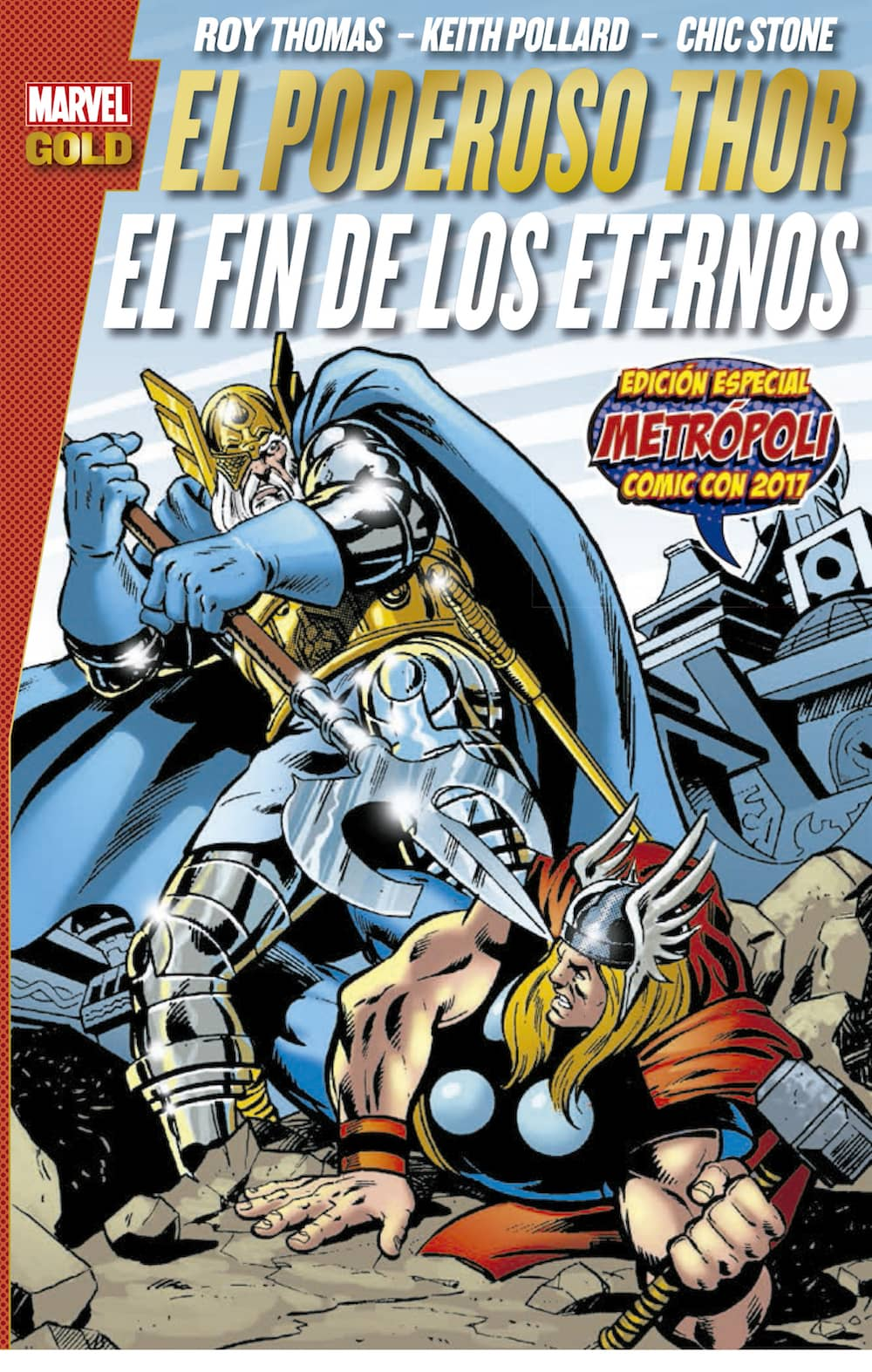 EL PODEROSO THOR: EL FIN DE  LOS ETERNOS  (MARVEL (MARVEL GOLD)