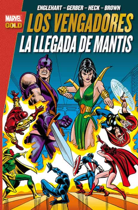 LOS VENGADORES. LA LLEGADA DE MANTIS (MARVEL GOLD)