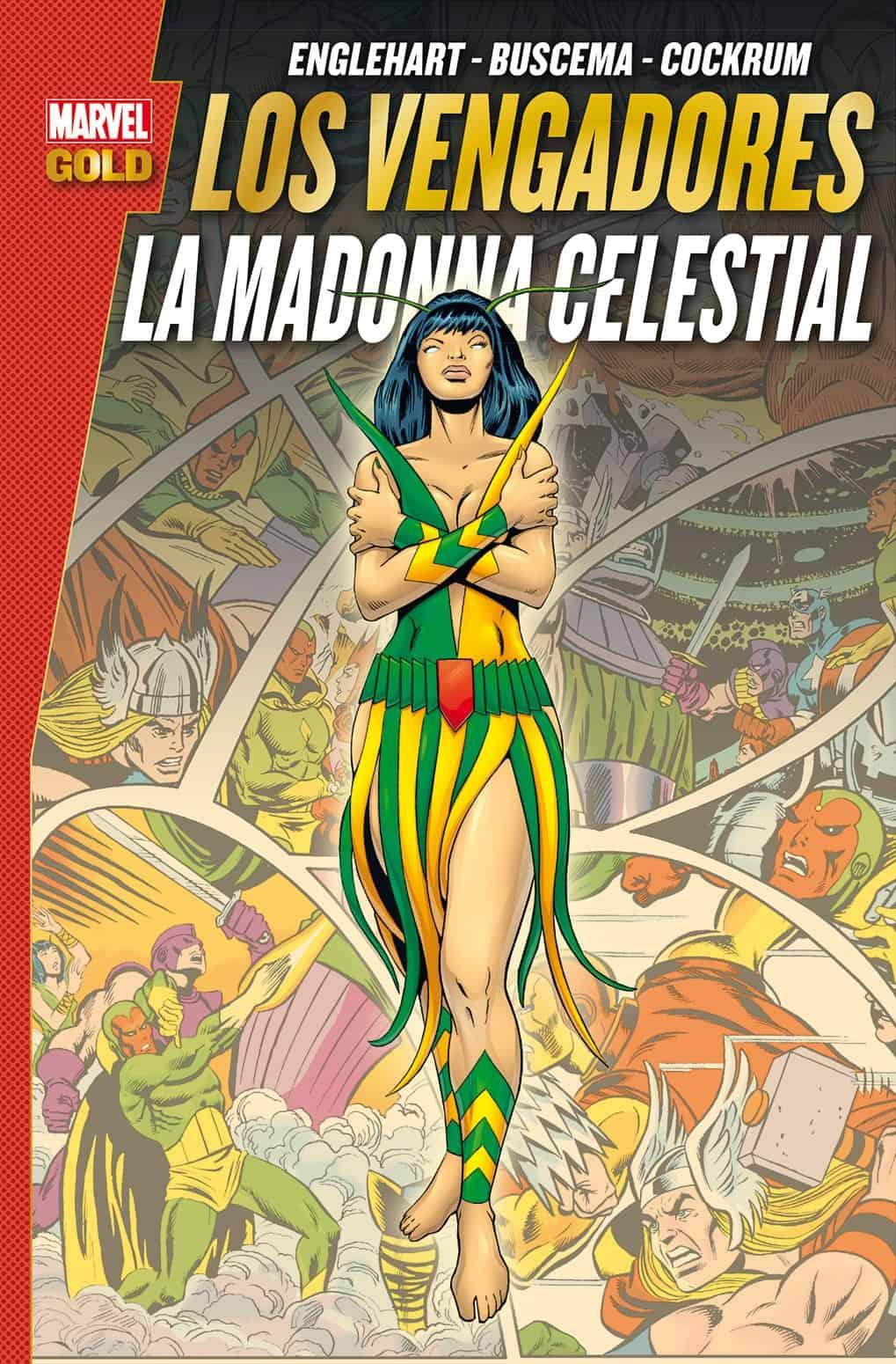 LOS VENGADORES. LA MADONNA CELESTIAL (MARVEL GOLD)