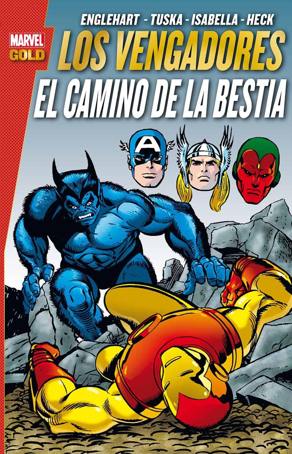 LOS VENGADORES.EL CAMINO DE LA BESTIA (MARVEL GOLD)
