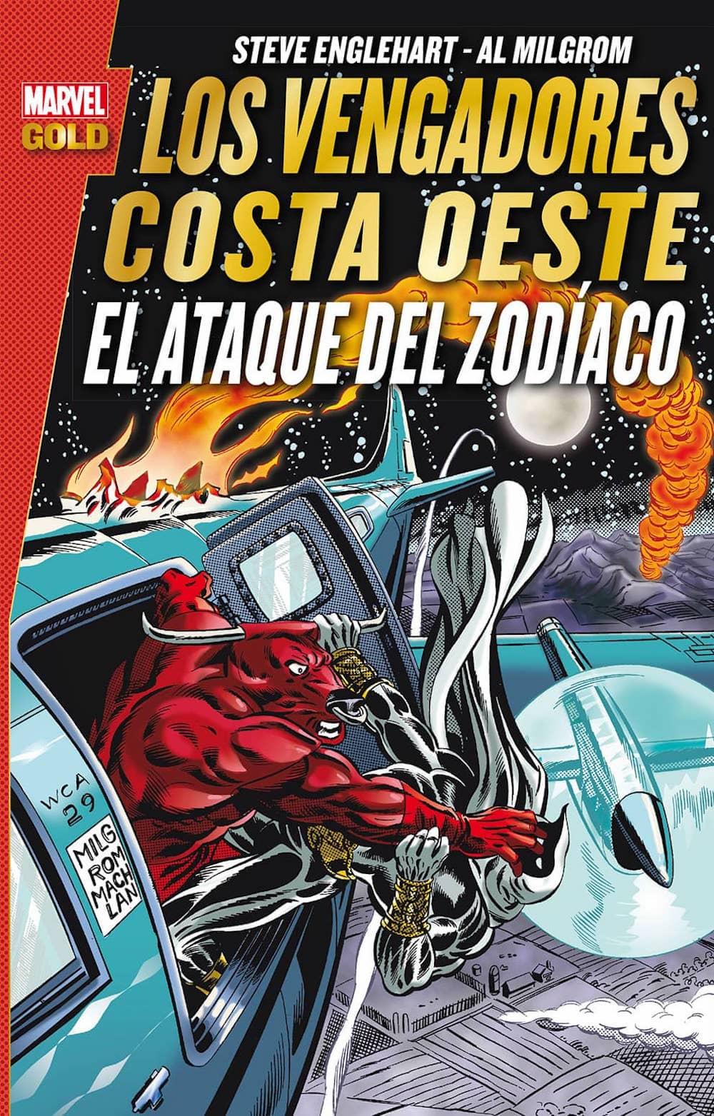 LOS VENGADORES COSTA OESTE. EL ATAQUE DEL ZODIACO  (MARVEL GOLD)