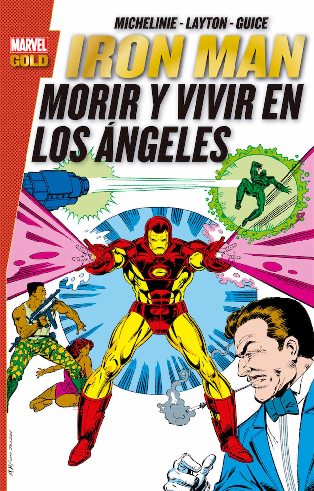 IRON MAN: MORIR Y VIVIR EN LOS ANGELES  (MARVEL GOLD)