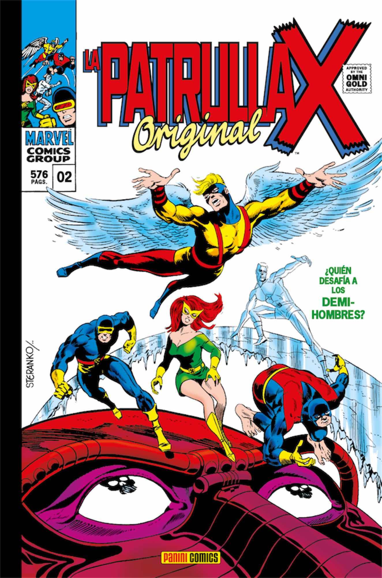 LA PATRULLA-X ORIGINAL 02. ¿QUIEN OSA DESAFIAR A ... LOS DEMI-HOMBRES? (MARVEL GOLD)