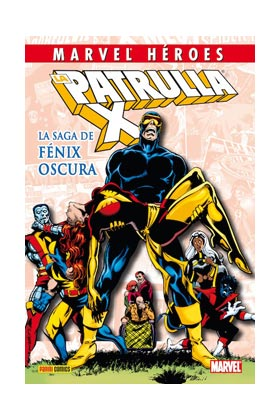 CMH 04: LA PATRULLA-X: LA SAGA DE FENIX OSCURA
