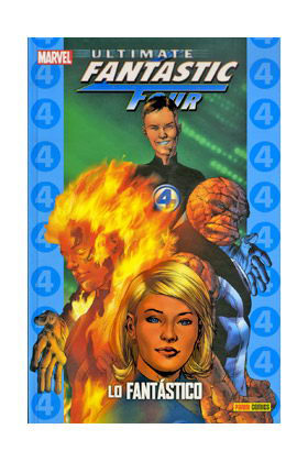 ULTIMATE FANTASTIC FOUR 01. LO FANTASTICO  (COLECCIONABLE ULTIMATE 9)