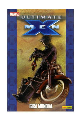 ULTIMATE X-MEN 03: GIRA MUNDIAL (COLECCIONABLE ULTIMATE 11)