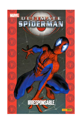 ULTIMATE SPIDERMAN 09. IRRESPONSABLE (COLECCIONABLE ULTIMATE 20)