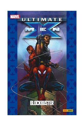 ULTIMATE X-MEN 06: BLOCKBUSTER  (COLECCIONABLE ULTIMATE 24)
