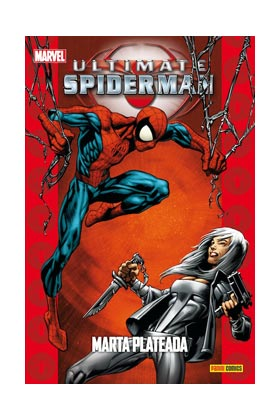 ULTIMATE SPIDERMAN 17. MARTA PLATEADA. REIMPRESION