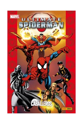 ULTIMATE SPIDERMAN 20: CABALLEROS