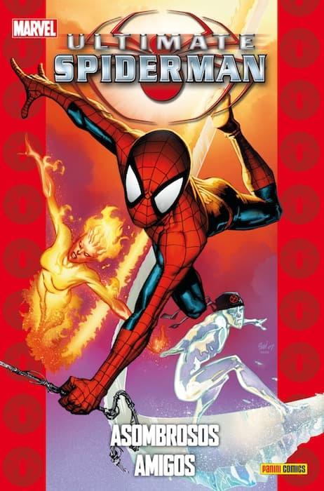 ULTIMATE SPIDERMAN 22: ASOMBROSOS AMIGOS