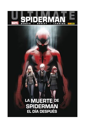 ULTIMATE SPIDERMAN 31. LA MUERTE DE SPIDERMAN. EL DIA DESPUES
