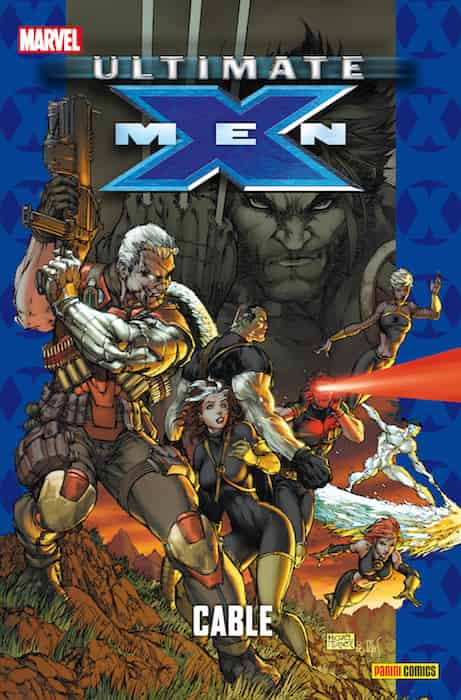 ULTIMATE X-MEN 12. CABLE