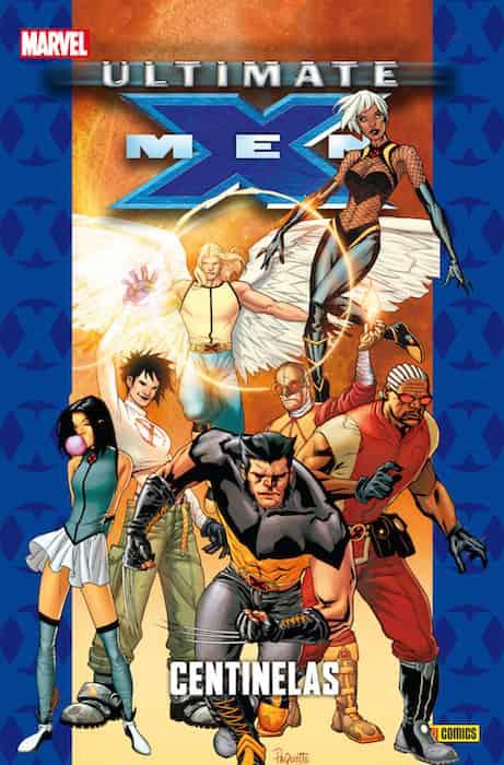 ULTIMATE X-MEN 13. CENTINELAS