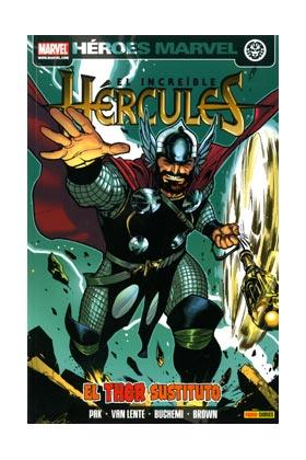 EL INCREIBLE HERCULES 05. EL THOR SUSTITUTO