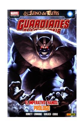 GUARDIANES DE LA GALAXIA 04. EL IMPERATIVO THANOS: PROLOGO