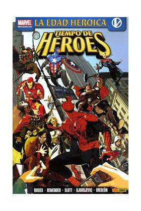 LA EDAD HEROICA: TIEMPO DE HEROES