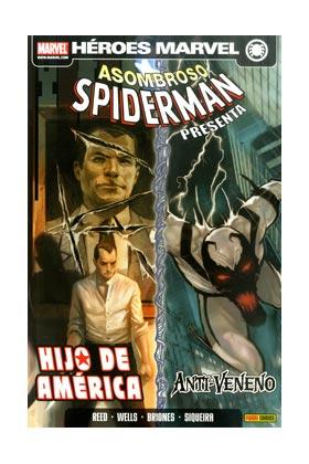 ASOMBROSO SPIDERMAN PRESENTA 01: HIJO DE AMERICA Y ANTI-VENENO