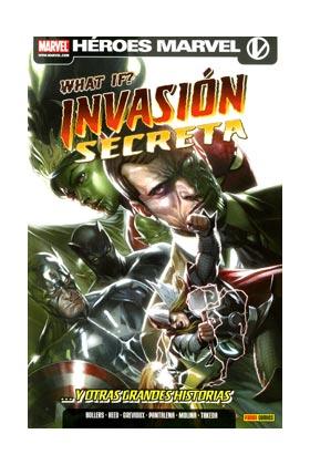 WHAT IF: INVASION SECRETA Y OTRAS GRANDES HISTORIAS