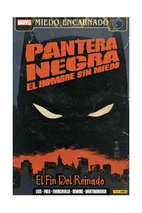 PANTERA NEGRA- EL HOMBRE SIN MIEDO 2: EL FIN DEL REINADO