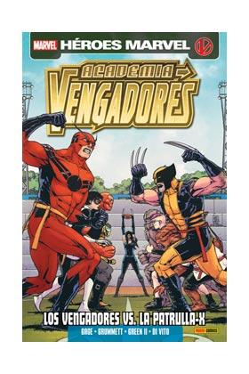 ACADEMIA VENGADORES 06. LOS VENGADORES VS LA PATRULLA-X