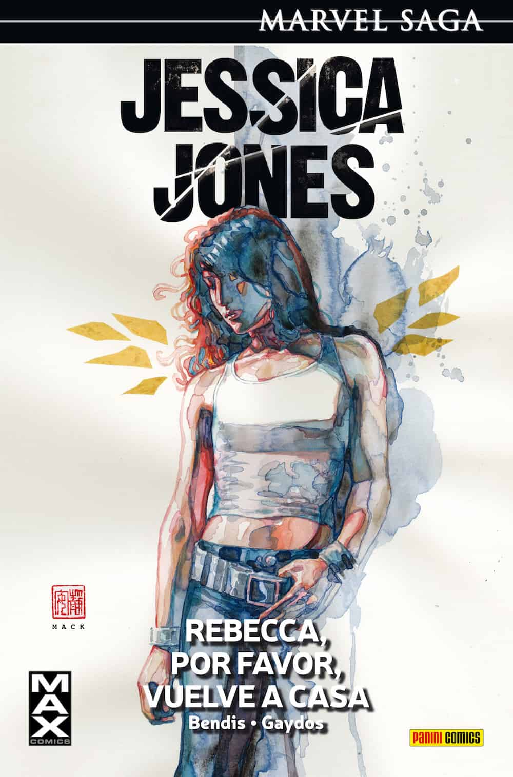 JESSICA JONES 02: REBECCA, POR FAVOR, VUELVE A CASA (MARVEL SAGA 04)