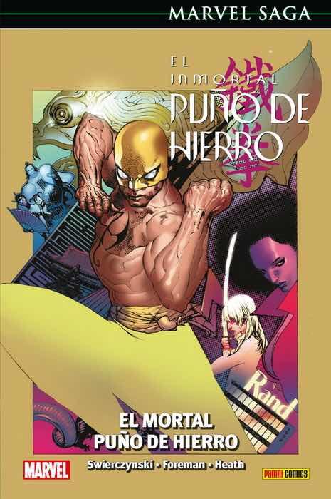 EL INMORTAL PUÑO DE HIERRO 04. EL MORTAL PUÑO DE HIERRO   (MARVEL SAGA 74)