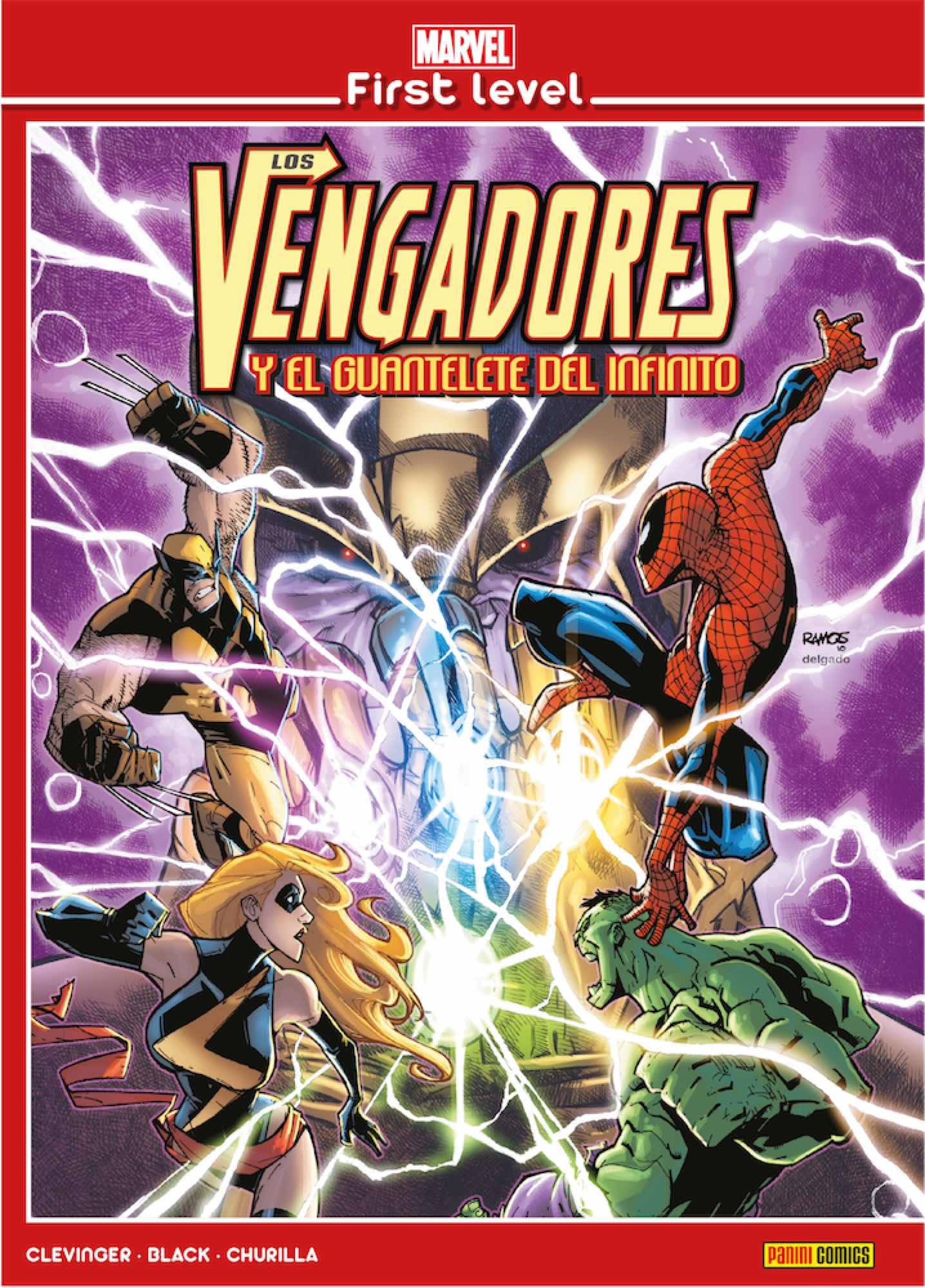 MARVEL FIRST LEVEL 01. LOS VENGADORES Y EL GUANTELETE DEL INFINITO