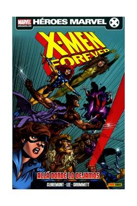 X-MEN: FOREVER 01. ALLA DONDE LO DEJAMOS