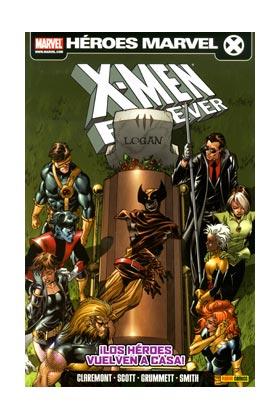 X-MEN: FOREVER 02. ¡LOS HEROES VUELVEN A CASA!