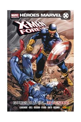 X-MEN: FOREVER 05. EL PRECIO DE LA VIDA...¡ES LA MUERTE!