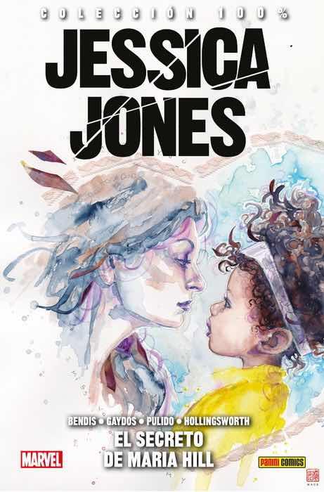 JESSICA JONES 02. EL SECRETO DE MARIA HILL