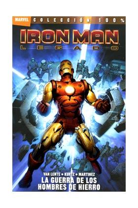 IRON MAN: LEGADO 01. LA GUERRA DE LOS HOMBRES DE HIERRO