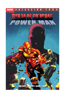 TIERRA DE SOMBRAS: POWER MAN