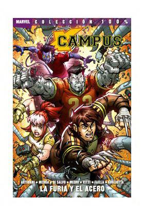 X-CAMPUS. LA FURIA Y EL ACERO