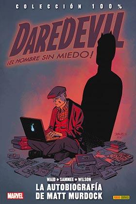 DAREDEVIL, EL HOMBRE SIN MIEDO 08. LA AUTOBIOGRAFIA DE MATT MURDOCK
