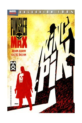 PUNISHER MAX 01. KINGPIN