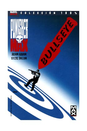 PUNISHER MAX 02. BULLSEYE