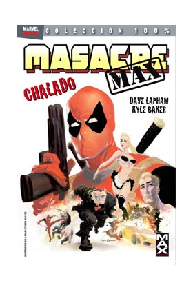 MASACRE MAX 01. CHALADO