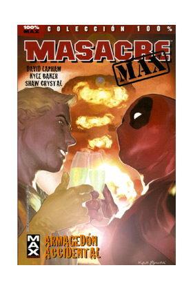 MASACRE MAX 02. ARMAGEDON ACCIDENTAL
