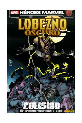 LOBEZNO OSCURO 04. COLISION