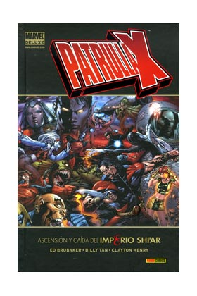 PATRULLA-X: ASCENSION Y CAIDA DEL IMPERIO SHI'AR (MARVEL DELUXE)