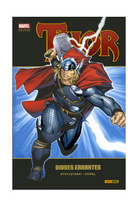 THOR 01: DIOSES ERRANTES (MARVEL DELUXE)