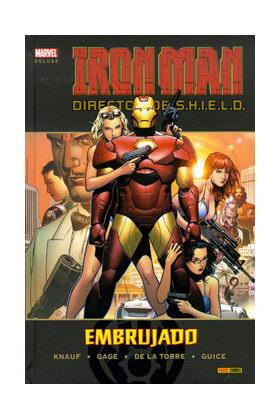 IRON MAN: DIRECTOR DE SHIELD 02. EMBRUJADO (MARVEL DELUXE)
