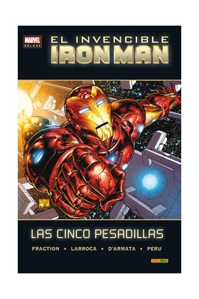 EL INVENCIBLE IRON MAN. LAS CINCO PESADILLAS  (MARVEL DELUXE)